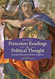 Princeton Readings in Political Thought: Essential Texts since Plato - Revised and Expanded Edition