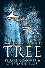 Trembling With Fear: More Tales From The Tree Kindle Edition