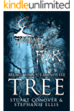 Trembling With Fear: More Tales From The Tree