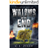 Willows in the End: Book One in the NA Post-Apocalyptic Dystopian Epic (The End Saga - 1)