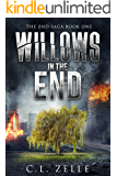Willows in the End (The End Saga Book 1)
