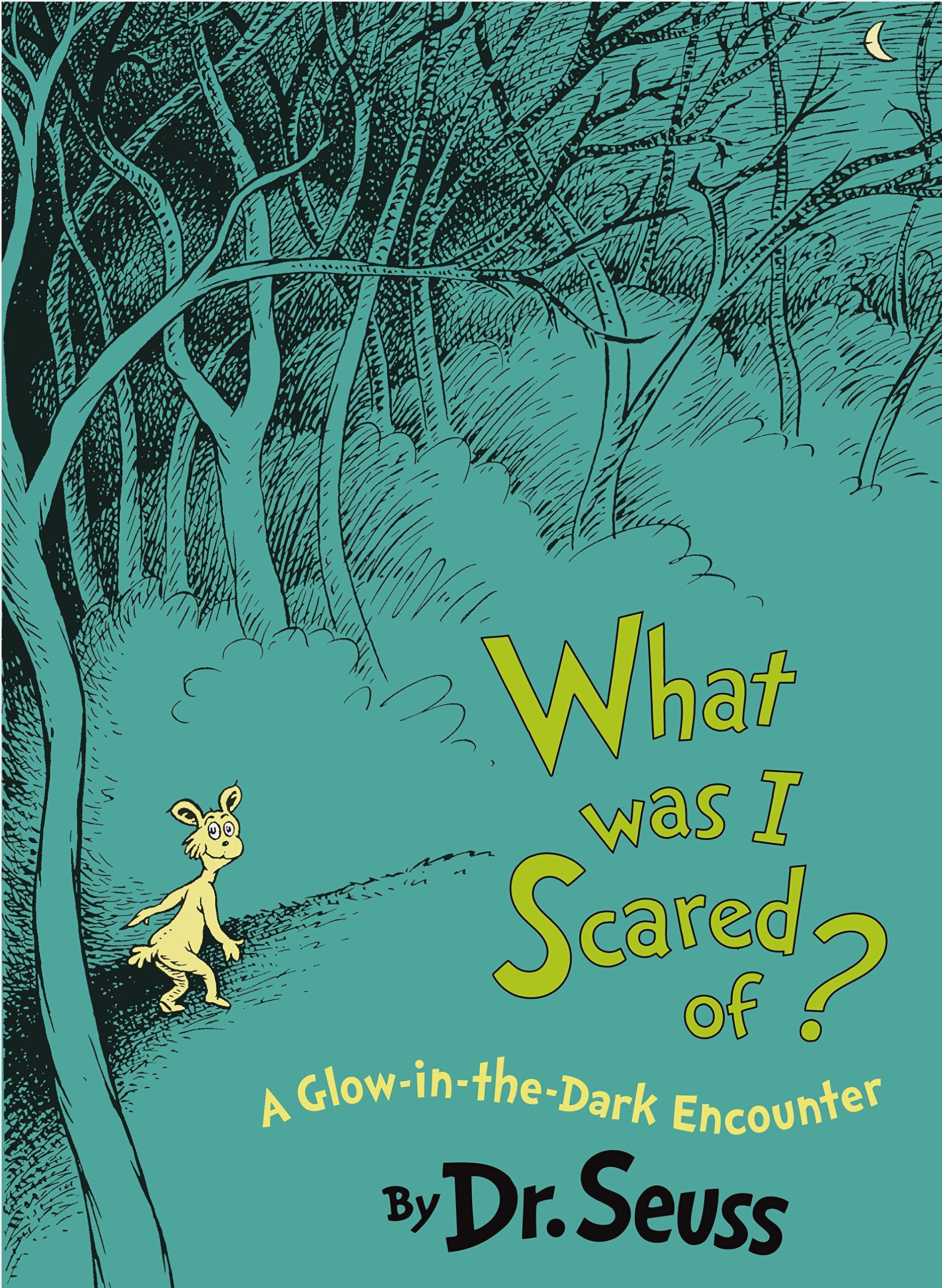 What Was I Scared Of? 10th Anniversary Edition: A Glow-in-the Dark Encounter (Classic Seuss) by Random House Books for Young Readers (Image #1)