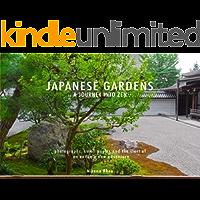 Japanese Gardens: A Journey Into Zen book cover