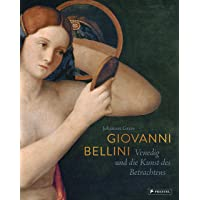Giovanni Bellini: Venedig und die Kunst des Betrachtens