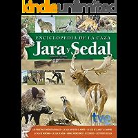 Enciclopedia de la caza. Jara y sedal (Caza