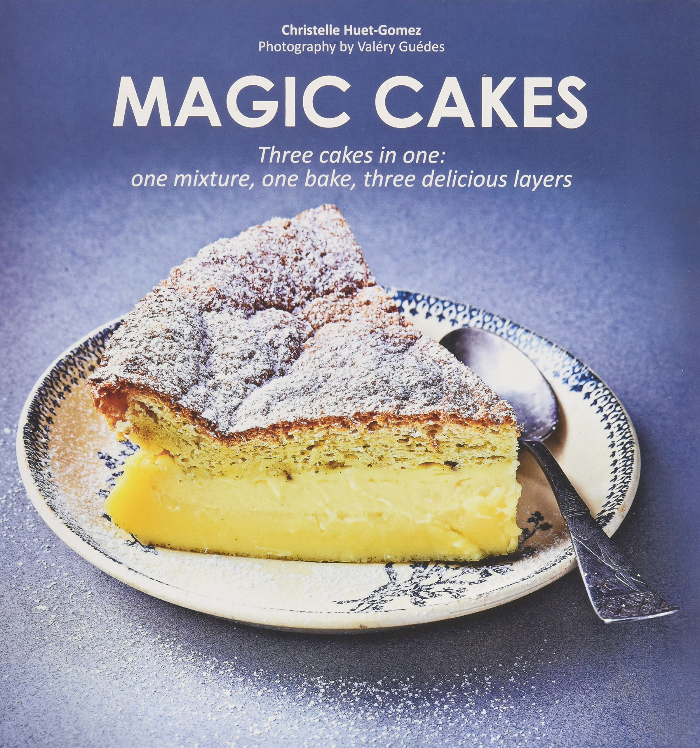 Magic Cakes Three Cakes in One one mixture one bake three