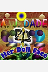 Her Doll Face, 4 (The Jaded Flower Series of Stories) Kindle Edition