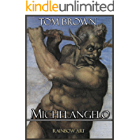 Michelangelo: Complete Works: Detailed Analysis with High Quality Images (English Edition)