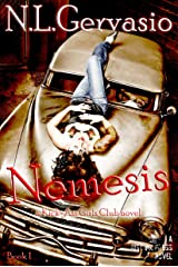 Nemesis: A Kick-Ass Girls Club novel (Volume 1) Kindle Edition