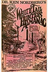 THE WHITETAIL HUNTER'S ALMANAC Paperback