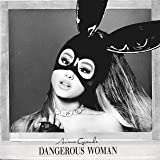 Dangerous Woman [Edited]