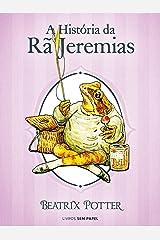 A História da Rã Jeremias (Coleção Beatrix Potter Livro 8) eBook Kindle