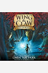 Forest of Wonders: Wing & Claw, Book 1 Audible Audiobook