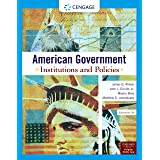 American Government: Institutions and Policies, Enhanced (MindTap Course List)