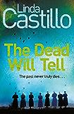The Dead Will Tell (Kate Burkholder Book 6)