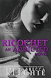 Ricochet (Addicted Series) (English Edition)