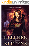 Hellfire and Kittens: Queen Lucy: Book One (A Reverse Harem Fantasy Romance Adventure)