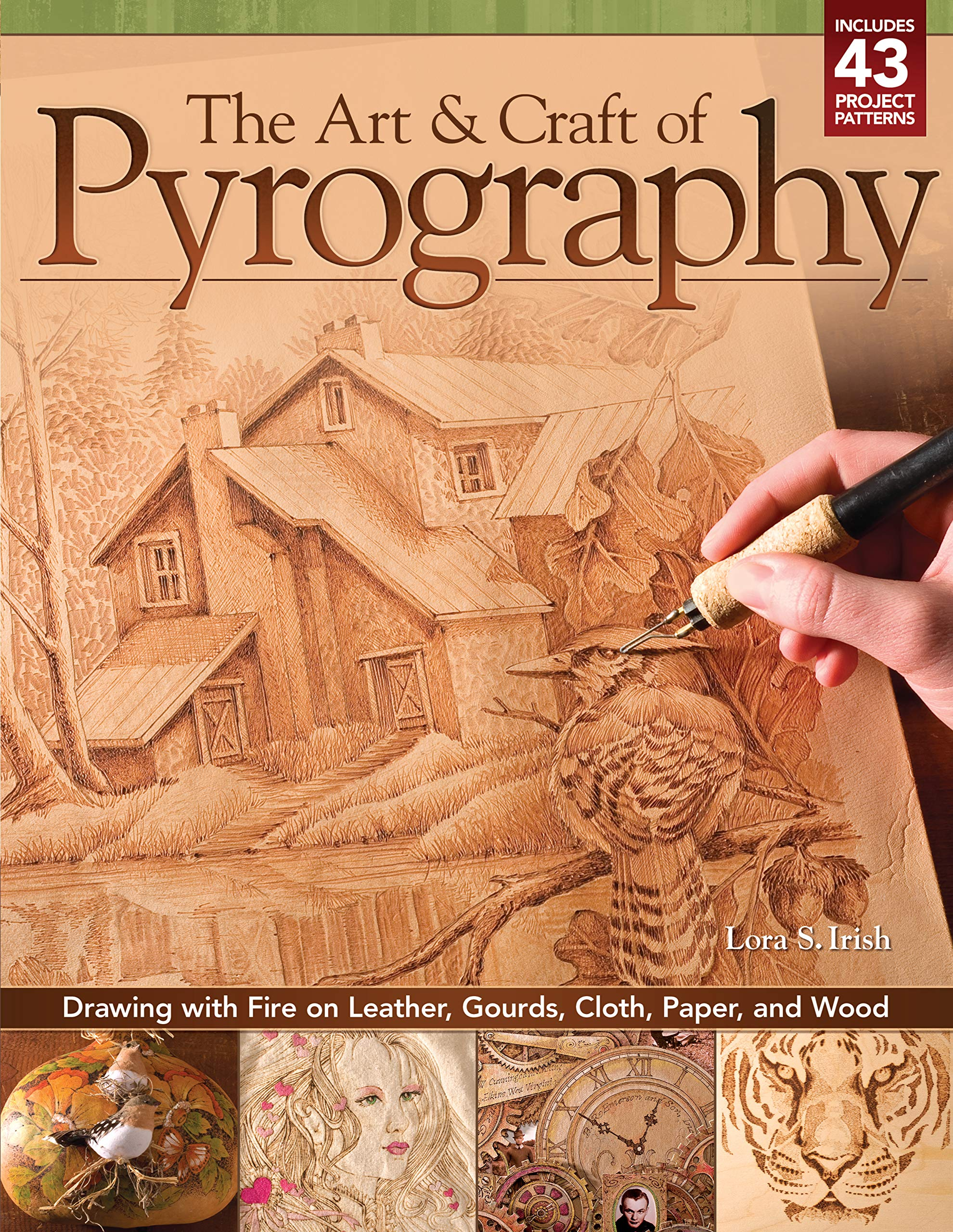 The Art Craft Of Pyrography Drawing With Fire On Leather Gourds