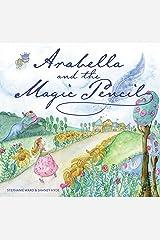 Arabella and the Magic Pencil Hardcover