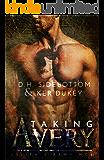 Taking Avery: A Lilith's Army MC Novel
