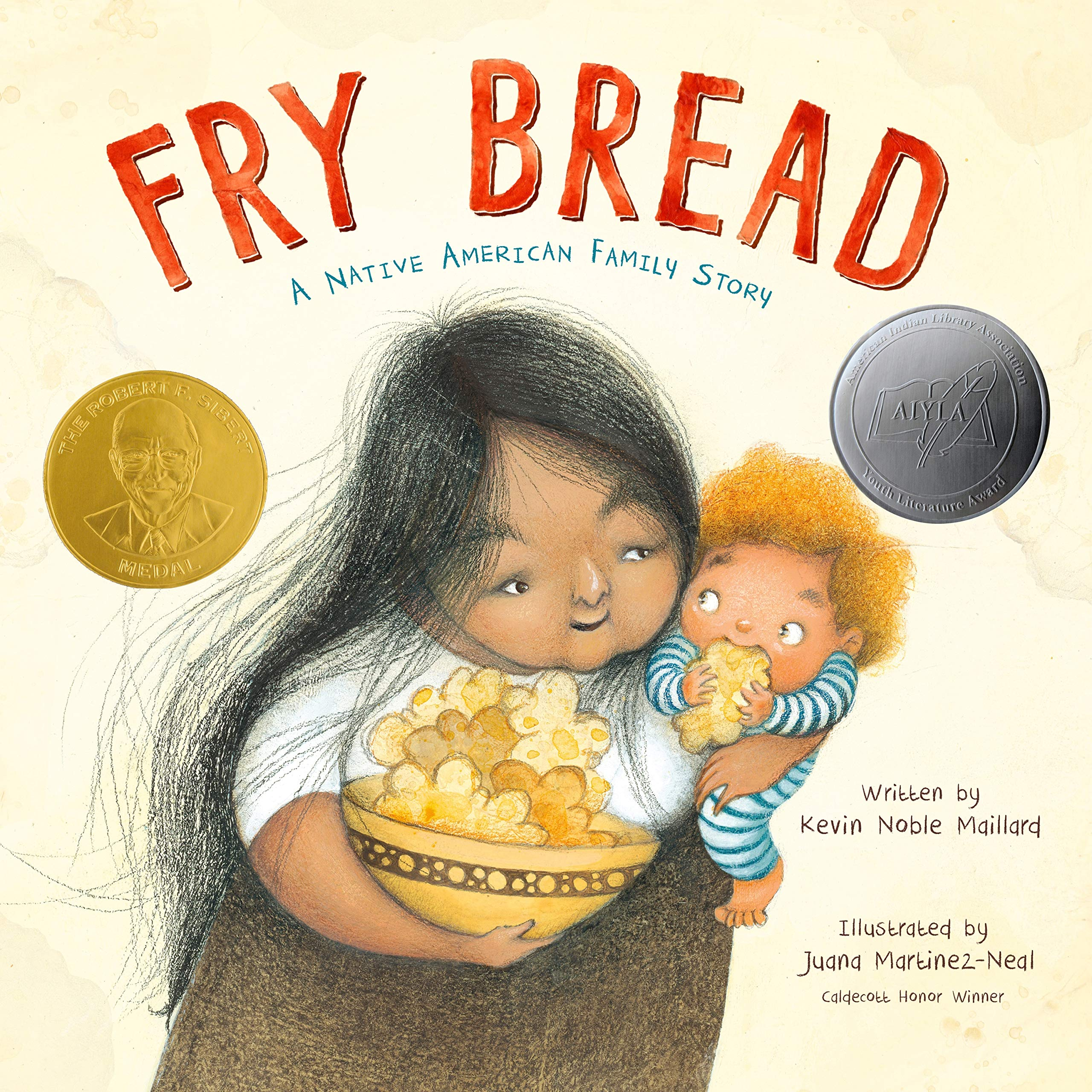 2020 Silbert Winner: Fry Bread: A Native American Family Story
