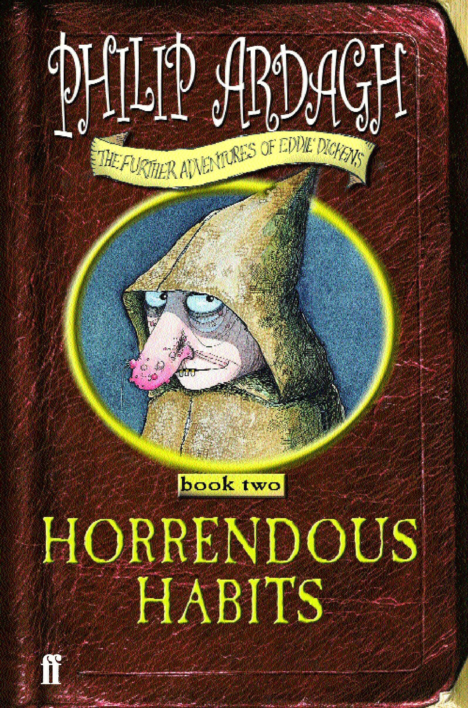 Horrendous Habits (Further Adventures of Eddie Dickens, Book 2) pdf