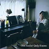 This Feelin' Only Knows / 知らない街の大聖堂※数量限定商品 [Analog]