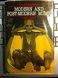 Modern and Post-Modern Mime (Modern Dramatists)