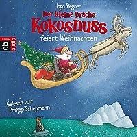 Der kleine Drache Kokosnuss feiert Weihnachten: Der kleine Drache Kokosnuss 2