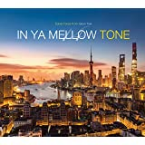IN YA MELLOW TONE 14