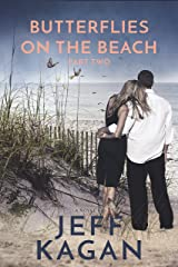 Butterflies On The Beach, Part 2: A Novel Kindle Edition