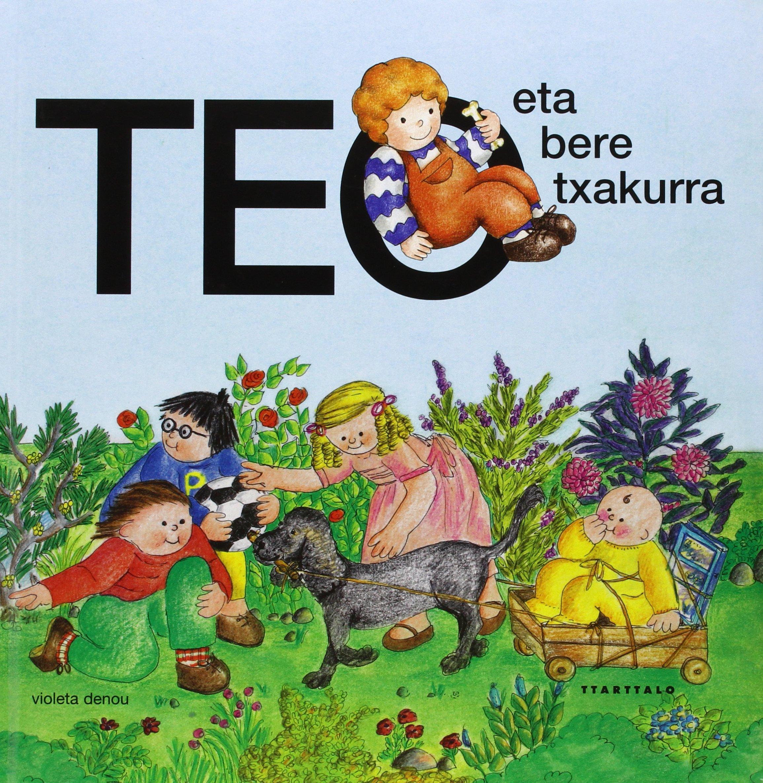 Teo eta bere txakurra (Teo eta bere ingurua) (Euskera) Tapa dura – 5 abr 2015 Violeta Denou Joxan Ormazabal Berasategi Ttarttalo S.L.