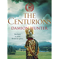 The Centurions (Centurions Trilogy Book 1)
