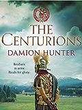 The Centurions (Centurions Trilogy Book 1)