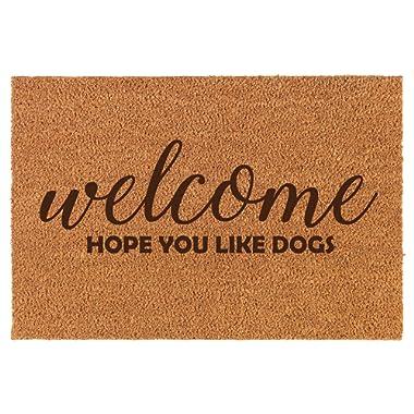 Coir Door Mat Doormat Welcome Hope You Like Dogs
