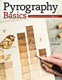 Pyrography Basics: Techniques and Exercises for Beginners (Fox Chapel Publishing) Skill-Building Step-by-Step…