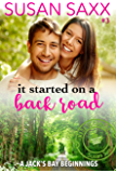 It Started on a Back Road - Small Town Military Romance & a Jack's Bay Beginnings  (Real Men Book 3)
