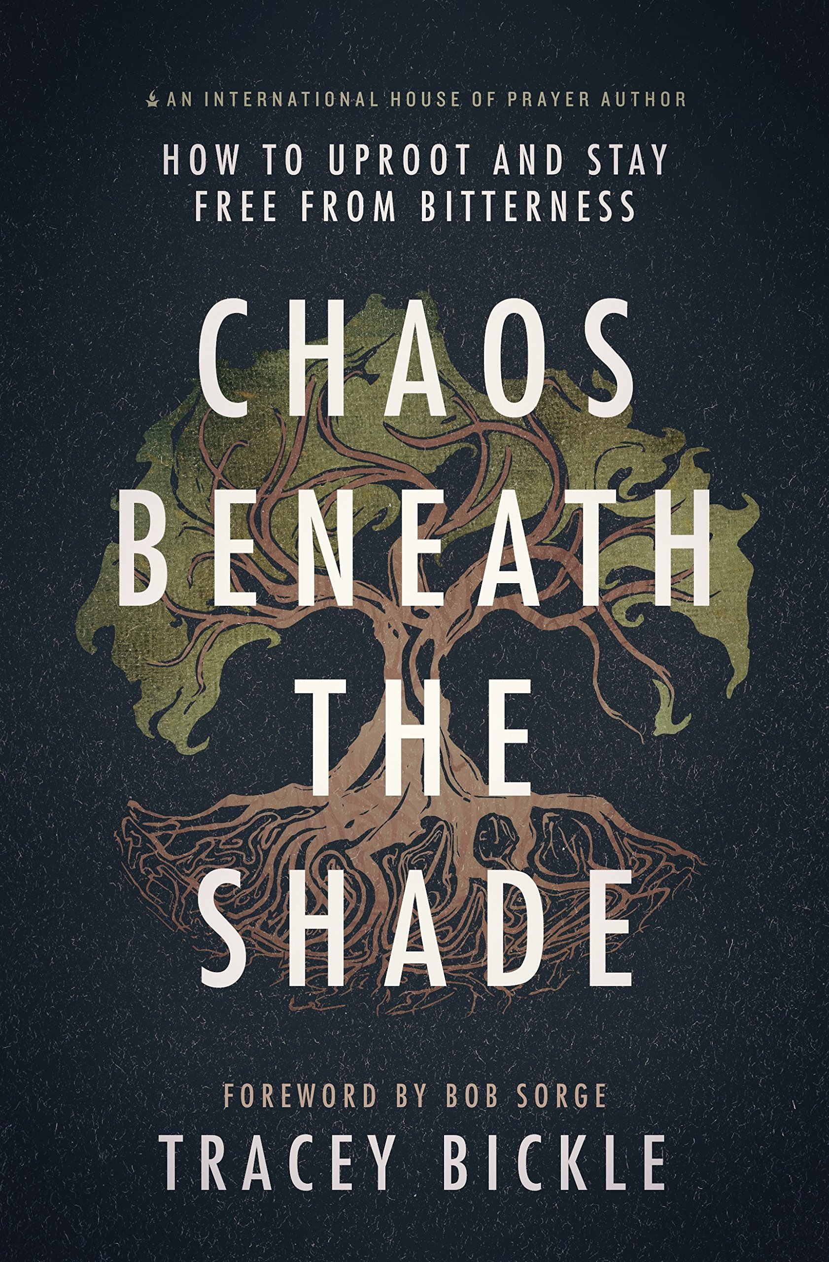 Download Chaos Beneath The Shade: How To Uproot And Stay Free From Bitterness PDF