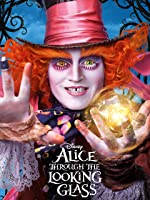 Alice Through the Looking Glass (2016) (Plus extra scenes)
