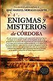 Enigmas Y Misterios De Córdoba