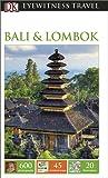 DK Eyewitness Travel Guide: Bali & Lombok (Eyewitness Travel Guides)