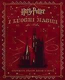 Harry Potter. I luoghi magici dei film