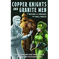 Copper Knights and Granite Men (Challenger Confidential Book 1)