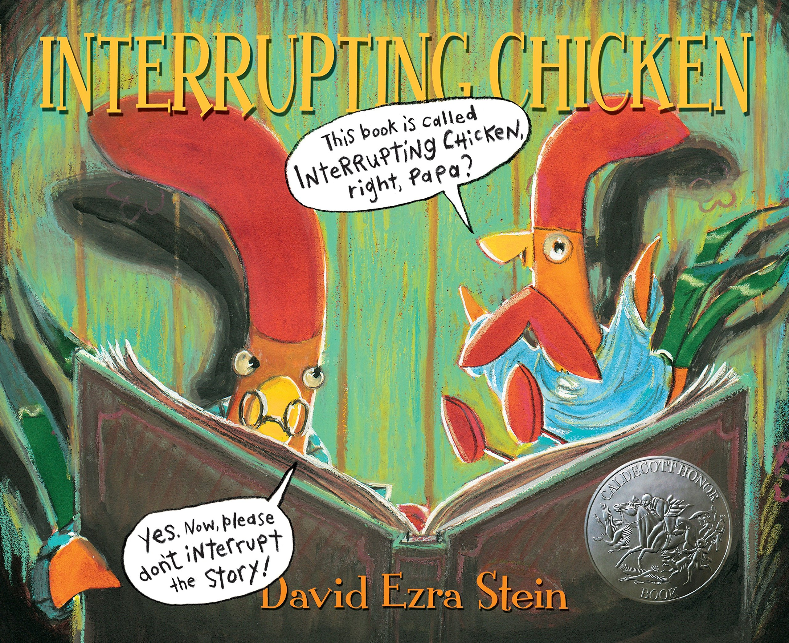 Interrupting Chicken: Stein by David Ezra, Stein