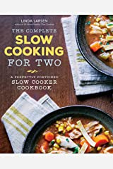 The Complete Slow Cooking for Two: A Perfectly Portioned Slow Cooker Cookbook Kindle Edition