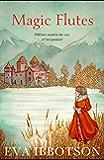 Magic Flutes (English Edition)