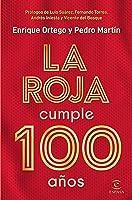 La Roja Cumple 100 Años (F.