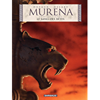 Murena - tome 6 - Le Sang des bêtes (French Edition)