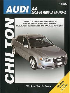 Audi A4 2002-2008 (Chiltons Total Car Care Repair Manual)