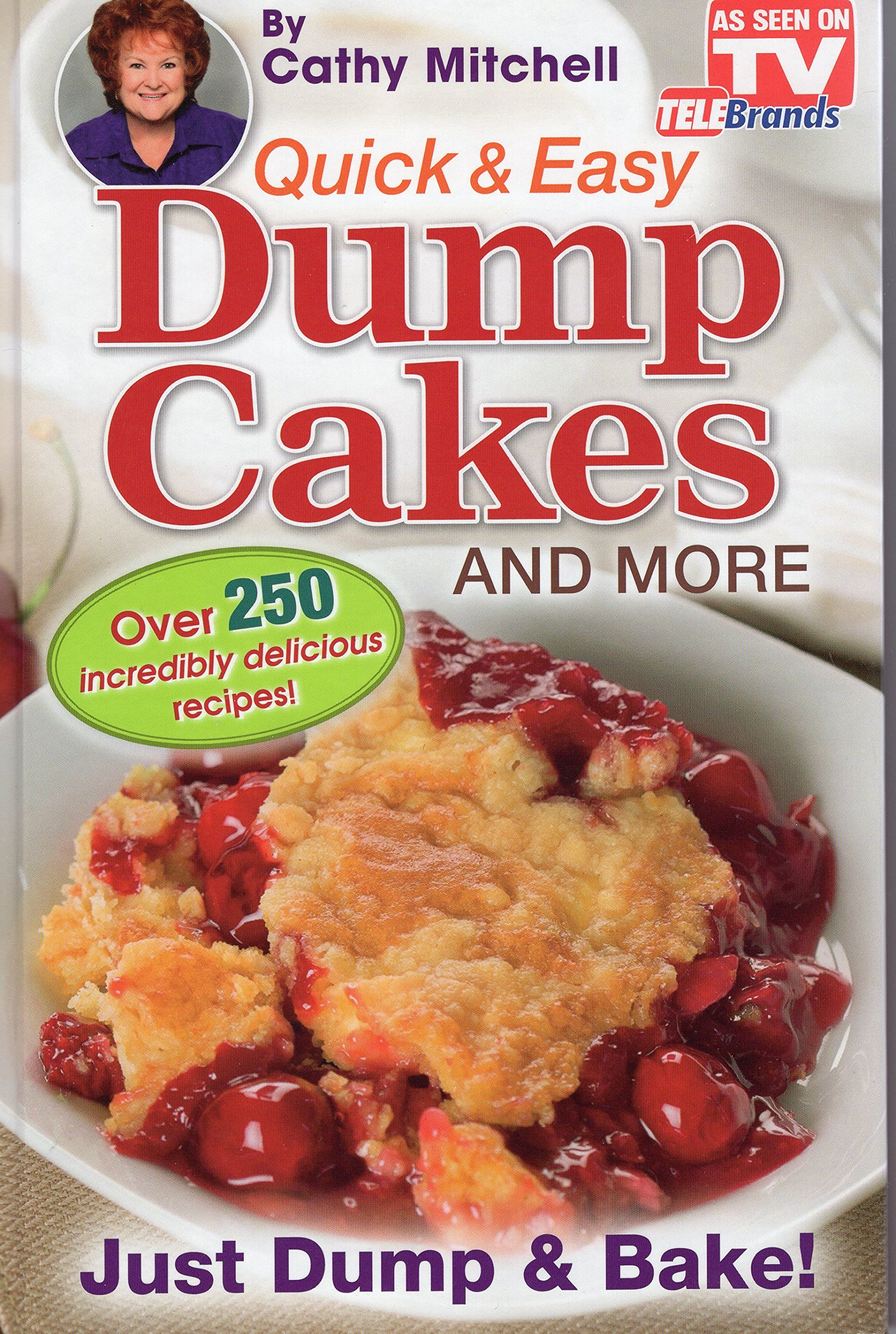 Quick And Easy Dump Cakes And More Dessert Recipe Book By Cathy